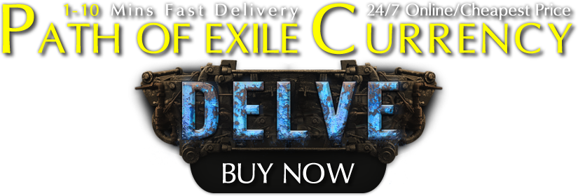 Buy Cheap PoE Delve Currency